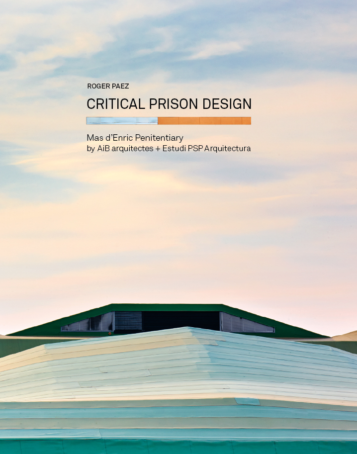 Critical Prison Design (Catalan Edition)