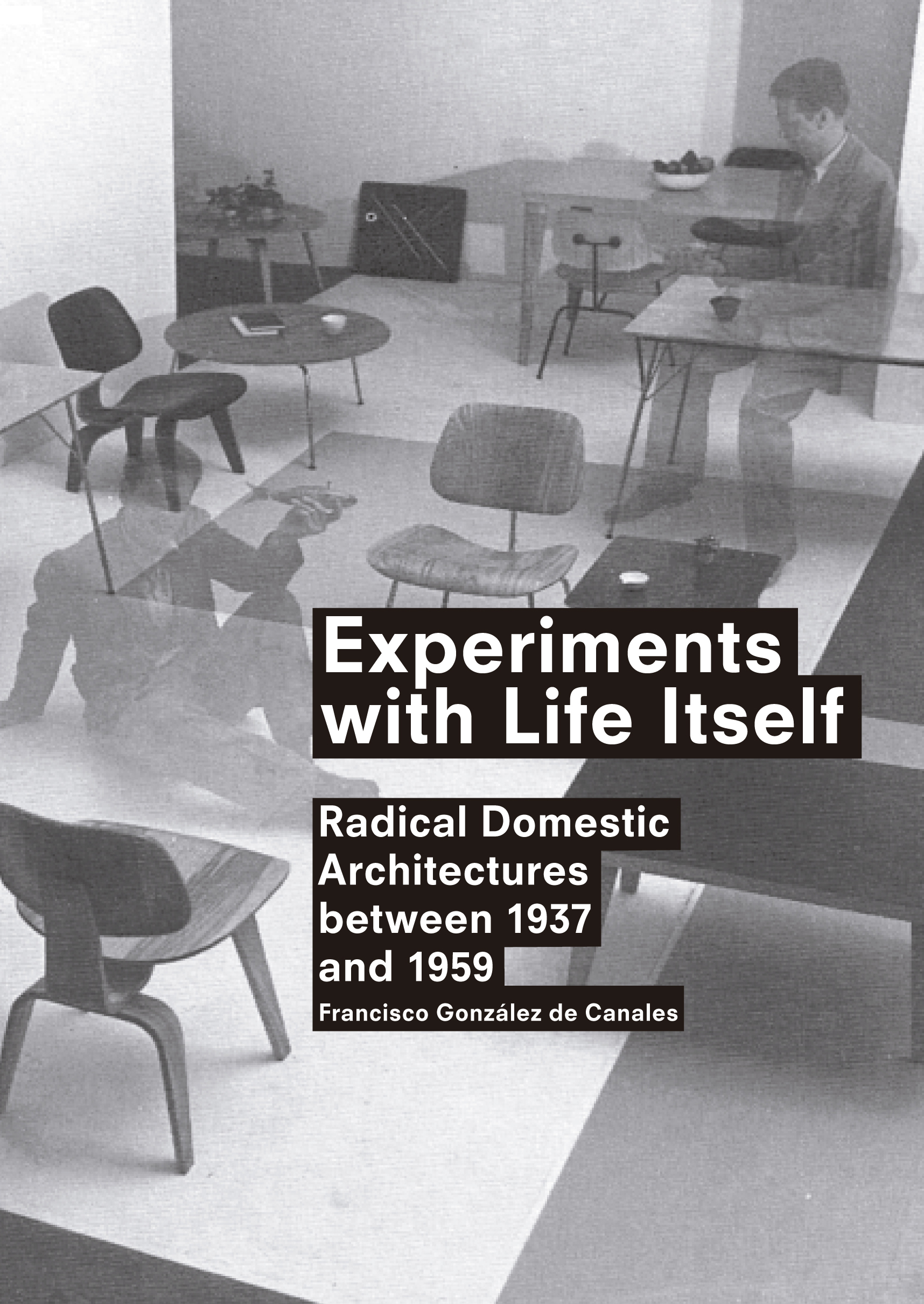 Experiments With Life Itself (Spanish Edition)