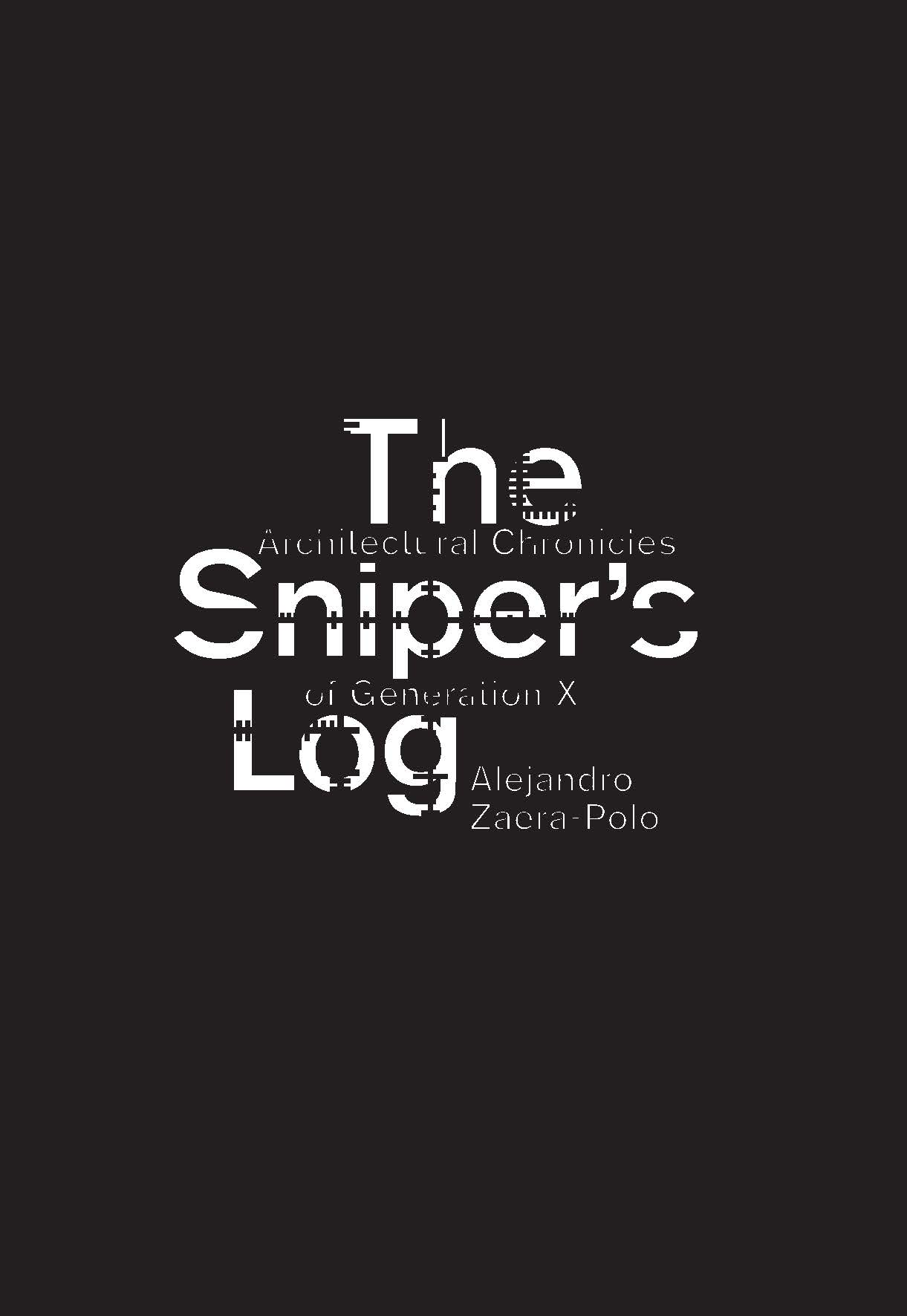 The Sniper's Log