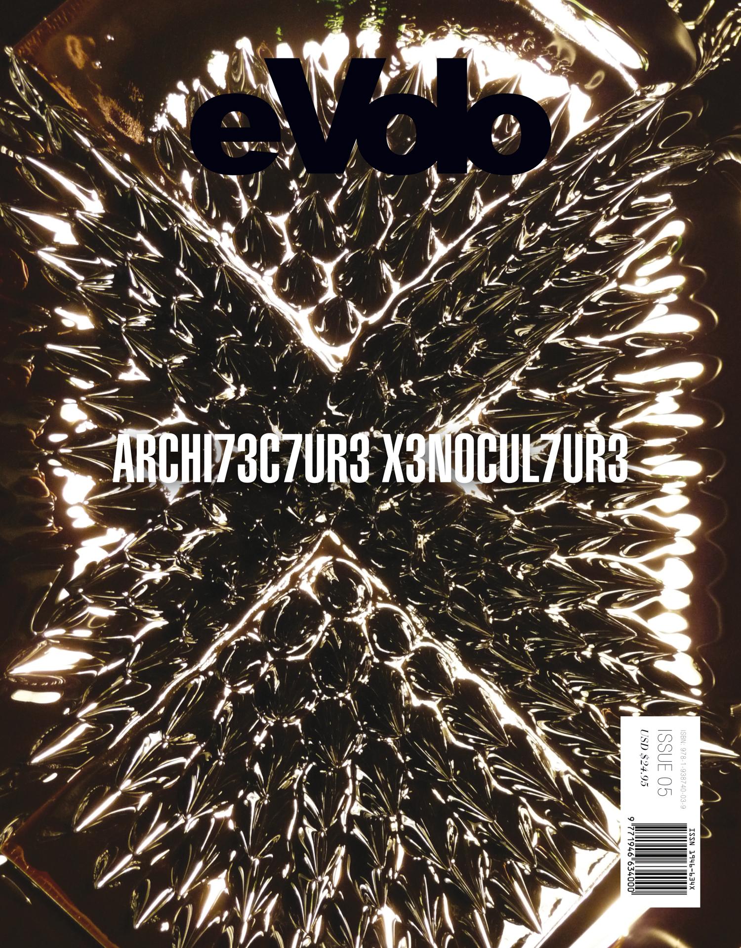 EVolo 5 Architecture Xenoculture