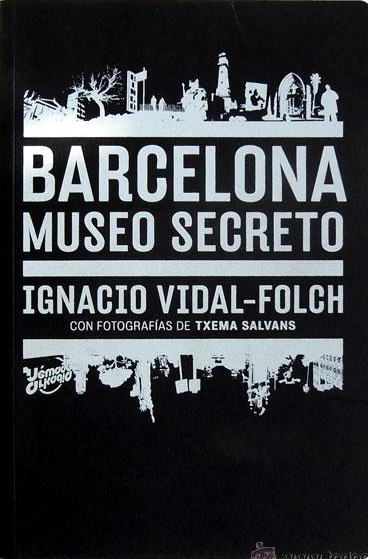 Barcelona. Museo Secreto (Spanish Edition)