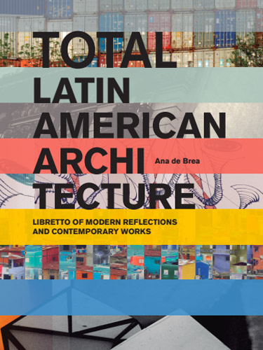 Modern American Book Cover Design : Actar publishers total latin american architecture