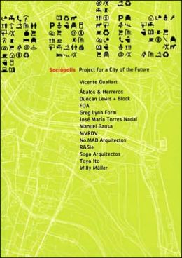 SOCIOPOLIS PROJECT FOR A CITY OF FUTURE