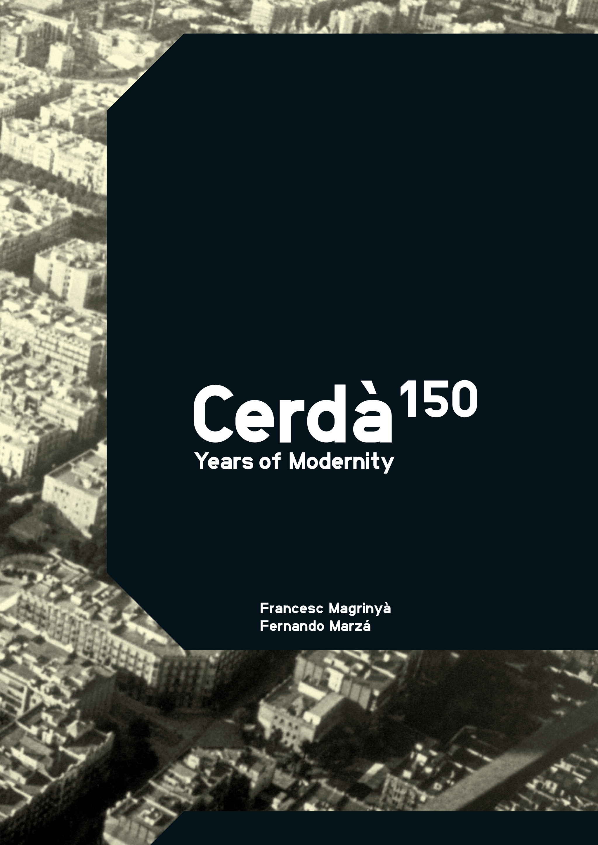 Cerdà. 150 Years Of Modernity (English Edition)