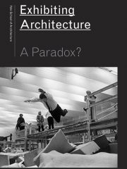 Exhibiting Architecture_Front Cover