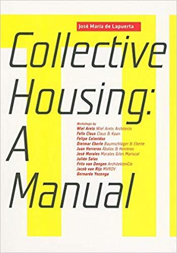 Collective Housing: A Manual