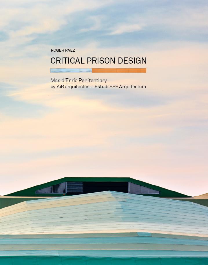 Critical Prison Design (Catalan Edition)