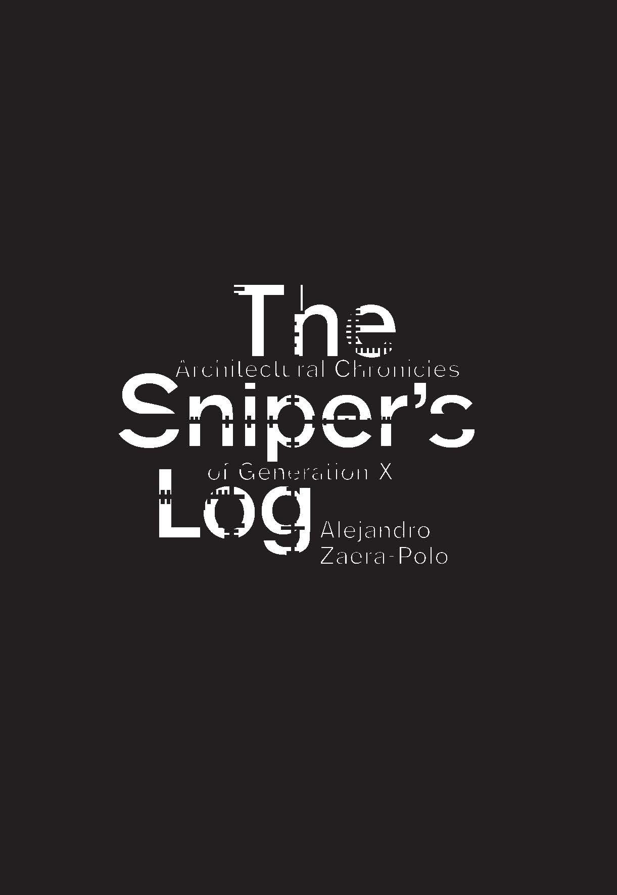The Sniper's Log