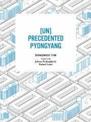 UN Precedented Pyongyang_Cover