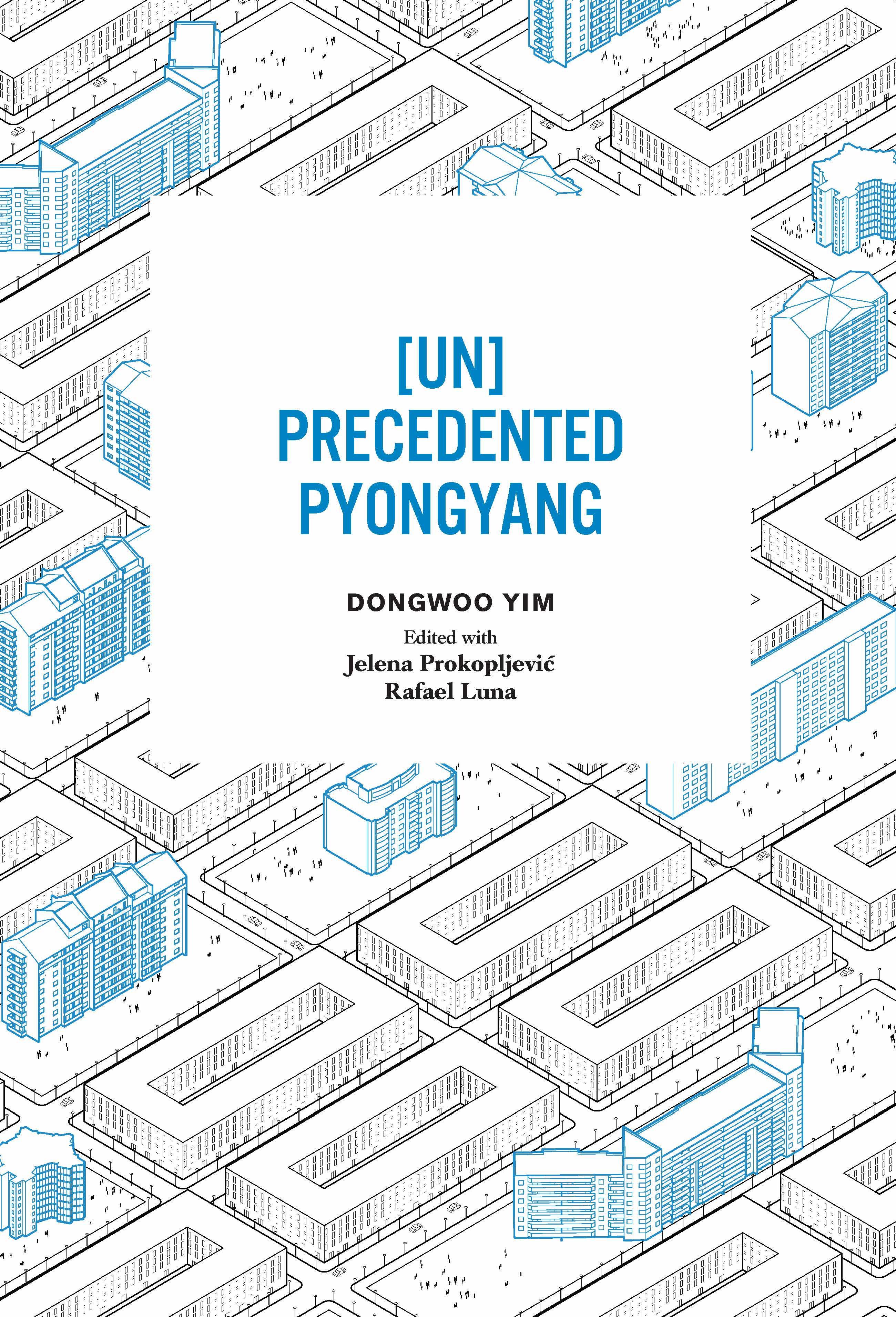 [UN]Precedented Pyongyang