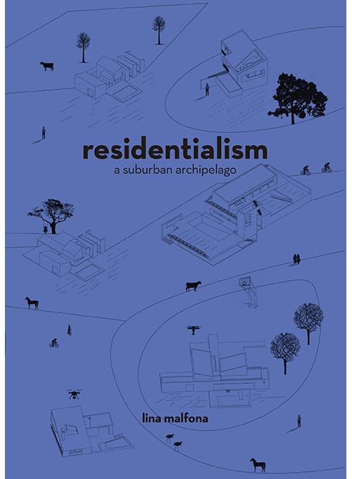 Residentialism-Lina Malfona